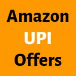 Amazon-UPI-Offers